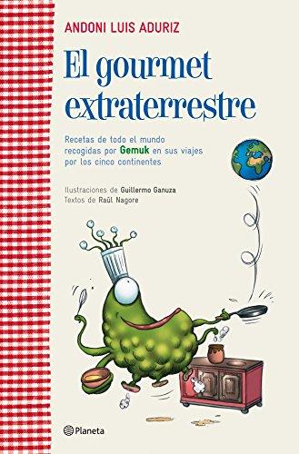 9788408107132: EL GOURMET EXTRATERRESTRE.PLANETA.