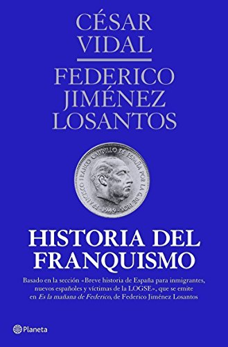 9788408107163: Historia del franquismo: Historia de España IV ((Fuera de colección))