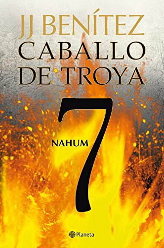 9788408108108: Nahum. Caballo de Troya 7 (Biblioteca J. J. Benítez)