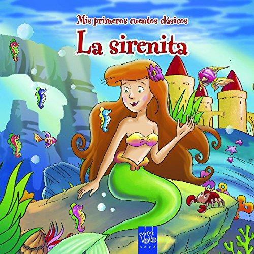 9788408108658: La sirenita: Mis primeros cuentos clásicos