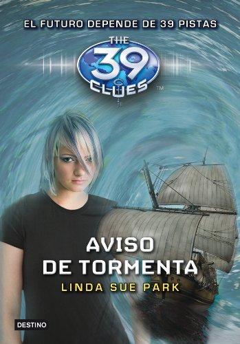 9788408108757: Aviso de tormenta 39 clues Storm Warning Book 9 Spanish Edition (Las 39 Pistas / 39 Clues (Spanish)) (Las 39 pistas / The 39 Clues)