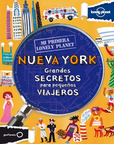 9788408109167: Mi Primera Lonely Planet Nueva York (Lonely Planet Not for Parents) (Spanish Edition)