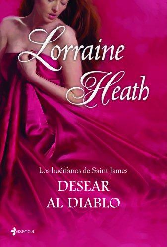 9788408109785: Los huérfanos de Saint James. Desear al diablo (Novela romántica)