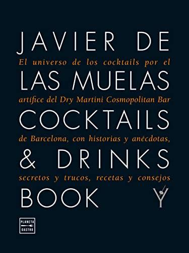 9788408109983: Cocktails & Drinks Book (Edicion Ampliad: El universo de los cocktails por el artífice del Dry Martini Cosmopolitan Bar de (Maridajes)