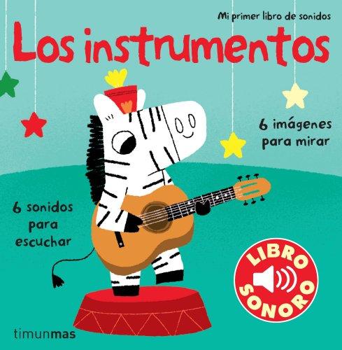 9788408110033: Los instrumentos. Mi primer libro de sonidos