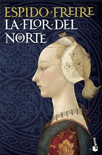 La flor del Norte (Paperback): Espido Freire