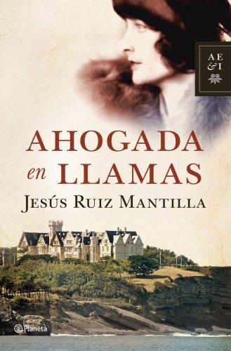 9788408110774: Ahogada en llamas (Autores Españoles E Iberoamer.)