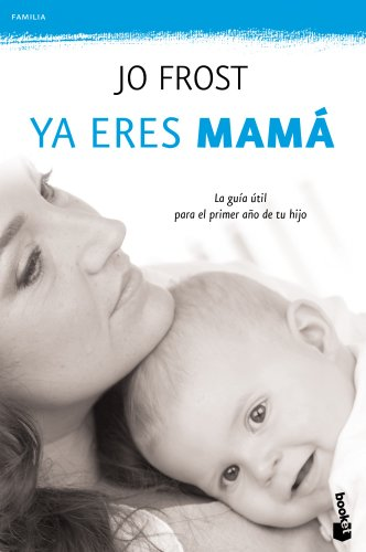 9788408111306: ya eres mama