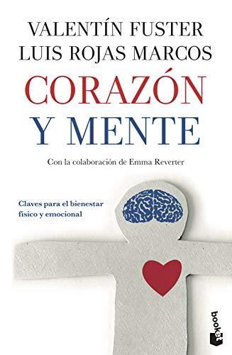 9788408111320 Corazón Y Mente Claves Para El Bienestar Físico Y Emocional Prácticos Spanish Edition Abebooks Fuster Valentí Rojas Marcos Luis 8408111329