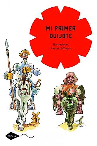 9788408111580: Mi primer Quijote: Ilustraciones Antonio Mingote (Cometa +8)