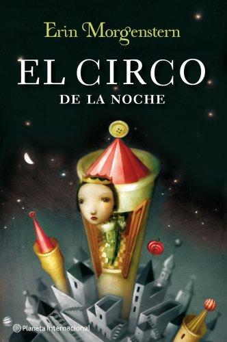 9788408111696: El circo de la noche (Planeta Internacional)
