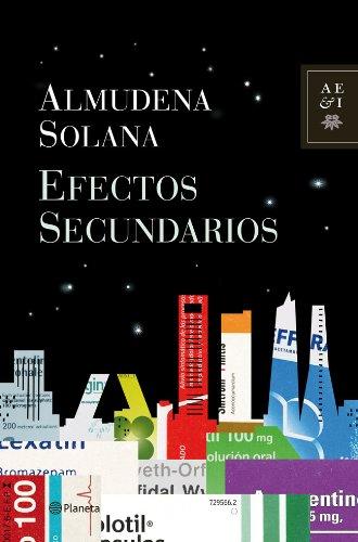 9788408112228: Efectos Secundarios (Autores Españoles E Iberoamer.)