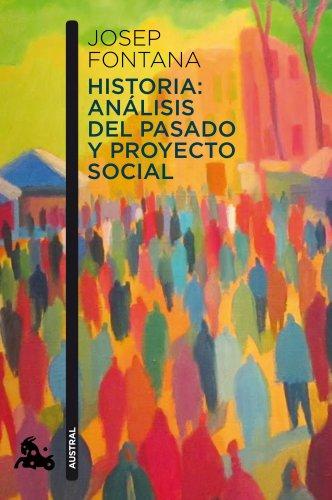 9788408112938: Historia: análisis del pasado y proyecto social (Contemporánea)
