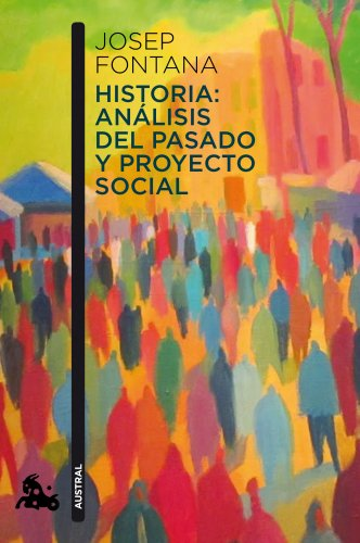 9788408112938: Historia: an?lisis del pasado y proyecto social