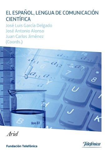 EL ESPAÑOL, LENGUA DE COMUNICACION CIENTIFICA: Juan Carlos Jiménez,