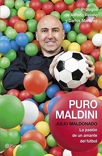 9788408113768: Puro Maldini: La pasión de un amante del fútbol ((Fuera de colección))