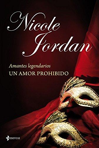 9788408114031: Amantes legendarios. Un amor prohibido (Romantica De Regencia)