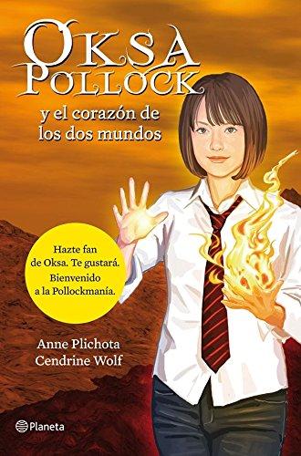 9788408114161: Oksa Pollock y el corazón de los dos mundos