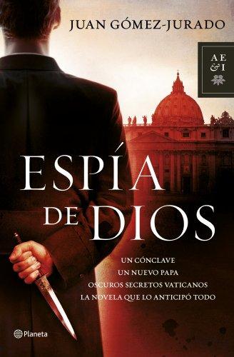 9788408114475: Espía de Dios (Autores Españoles e Iberoamericanos)