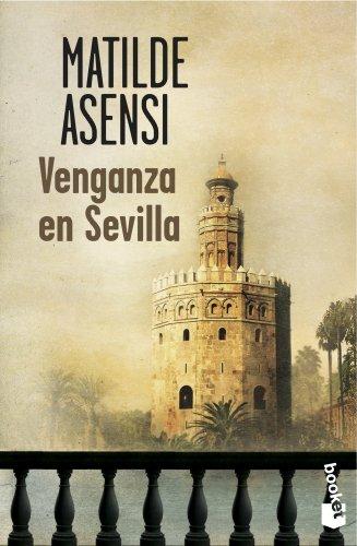 9788408114499: Venganza en Sevilla (Spanish Edition)