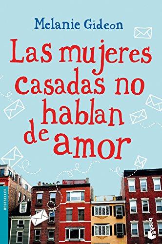 9788408114550: Las mujeres casadas no hablan de amor (Booket Logista)