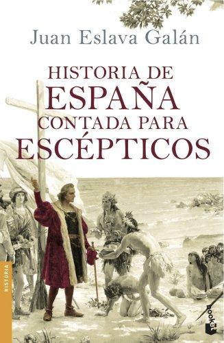 9788408114642: Historia de espana contada para esceptic (Spanish Edition)