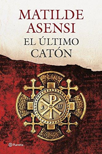 9788408115038: El Último Catón (Autores Españoles e Iberoamericanos)