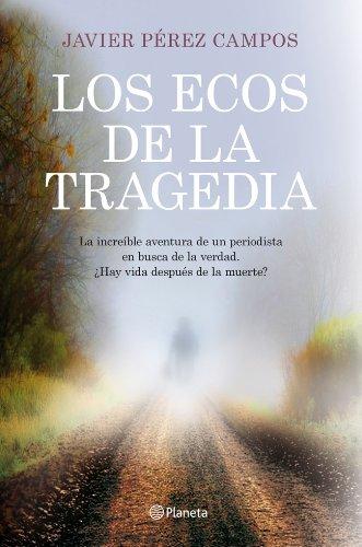 9788408115632: Los ecos de la tragedia
