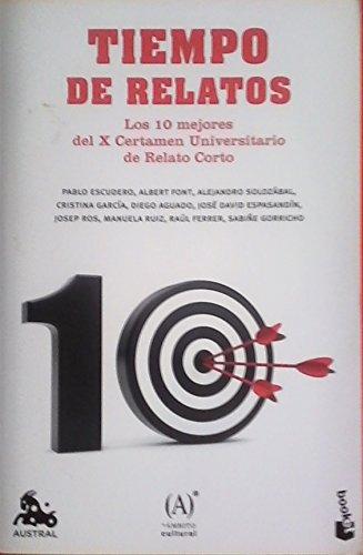 TIEMPO DE RELATOS - LOS 1O MEJORES: Pablo Escudero, Albert