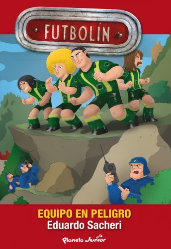9788408116882: Futbolín. Equipo en peligro: Narrativa 2 (Futbolin)