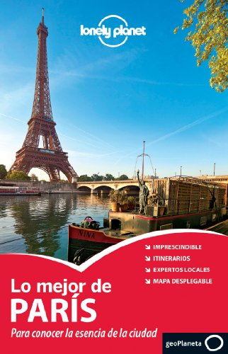 9788408118145: Lonely Planet Lo Mejor de Paris (Travel Guide) (Spanish Edition)