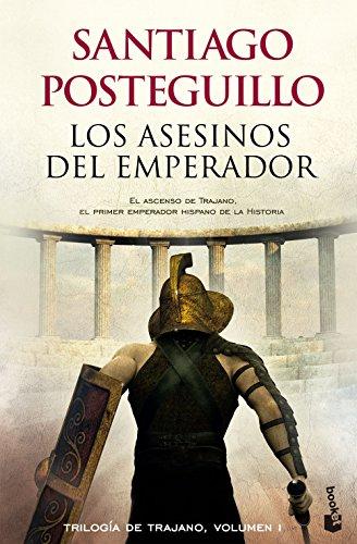 9788408118329: Los asesinos del emperador: El ascenso de Trajano, el primer emperador hispano de la historia (Novela histórica)