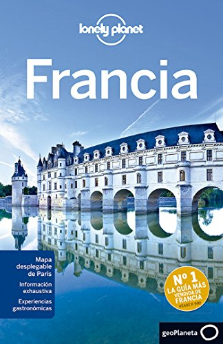 Lonely Planet Francia (Travel Guide) (Spanish Edition): Lonely Planet; Williams, Nicola; Berry, ...
