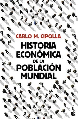 9788408119326: Historia económica de la población mundial