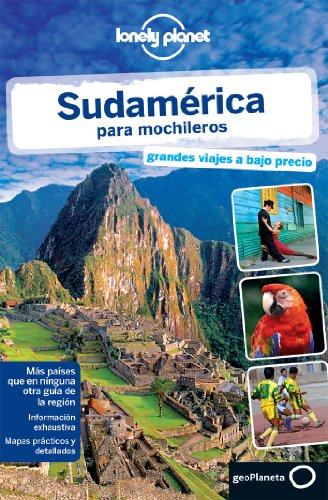 9788408119395: Lonely Planet Sudamerica para Mochileros (Travel Guide) (Spanish Edition)