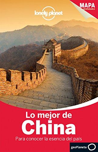 9788408119418: Lo mejor de China 2 (Guías Lo mejor de País/Ciudad Lonely Planet)