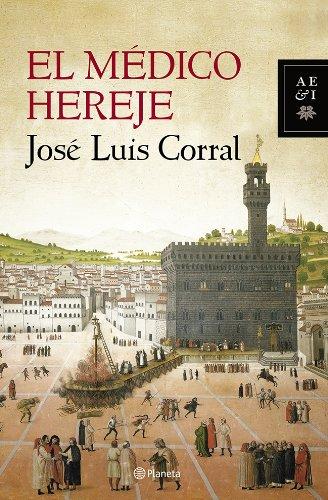 9788408119906: El médico hereje (Autores Españoles E Iberoamer.)