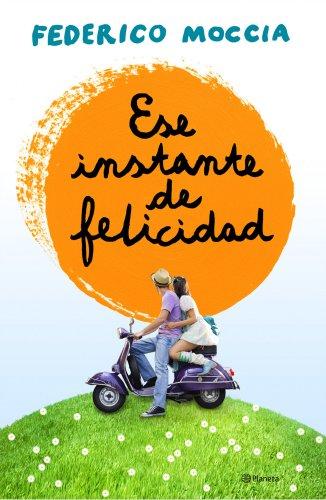 9788408120155: Ese instante de felicidad (Spanish Edition)