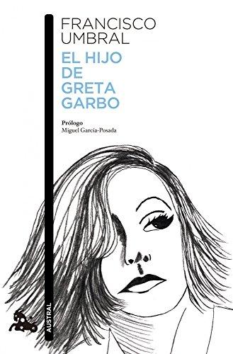 9788408121084: El hijo de Greta Garbo