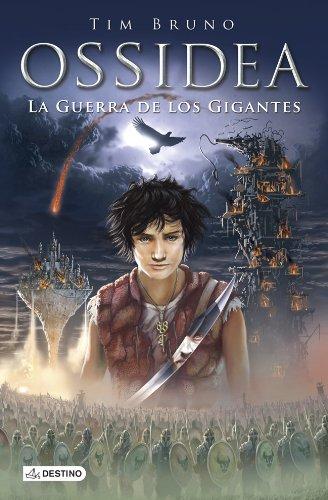 9788408121534: La guerra de los gigantes: Ossidea 2 (Ossidea (destino Infantil))