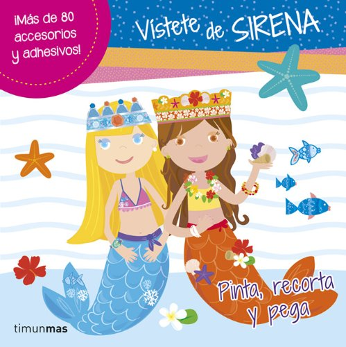 9788408121602: Vístete de sirena: Pinta, recorta y pega (Libros de actividades)