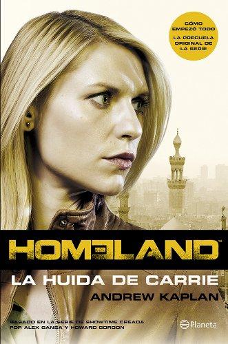 9788408121664: Homeland. La huida de Carrie (Planeta Internacional)