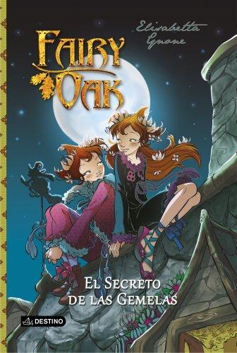 9788408121732: Fairy Oak. El secreto de las gemelas