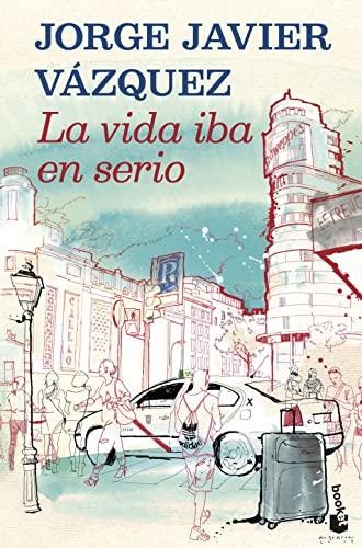 9788408121909: La vida iba en serio (Booket Logista)