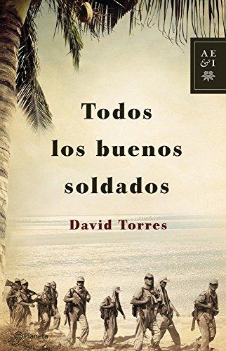 9788408122920: Todos Los Buenos Soldados (Autores Españoles E Iberoamer.)