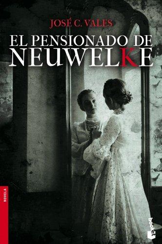 9788408123750: El Pensionado de Neuwelke