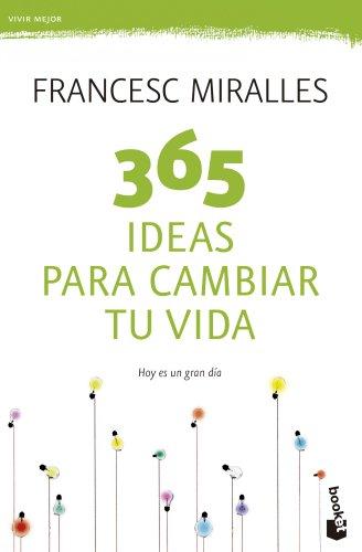 9788408123798: 365 ideas para cambiar tu vida