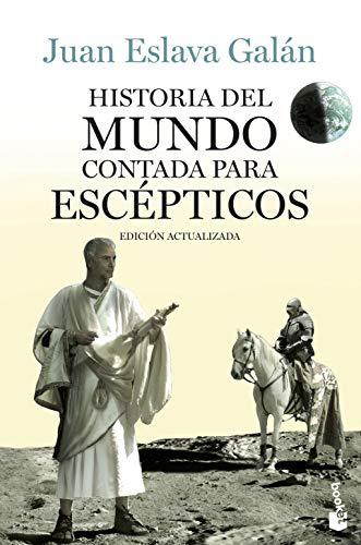 9788408123828: Historia del mundo contada para esc�pticos