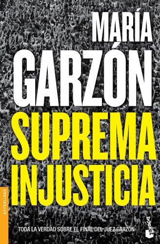 9788408123835: Suprema injusticia (Divulgación. Actualidad)