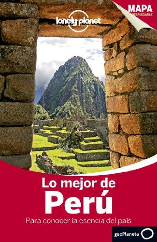 Lonely Planet Lo Mejor de Peru (Travel Guide) (Spanish Edition): Lonely Planet; Miranda, Carolina A...